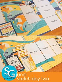 scrapbook generation: June Sketch Day Two layouts!