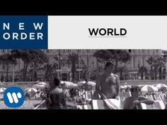 New Order - World (The Price of Love) [OFFICIAL MUSIC VIDEO] - YouTube