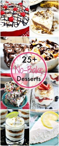 25+ No-Bake Desserts all in one place!  You summer will be carefree and cool with this collection of desserts in your back pocket!