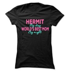 Hermit By Day-Best Mom By Night 999 Cool Job Shirt ! - #under armour hoodie #sweater tejidos. CHECKOUT => https://www.sunfrog.com/LifeStyle/Hermit-By-Day-Best-Mom-By-Night-999-Cool-Job-Shirt-.html?68278