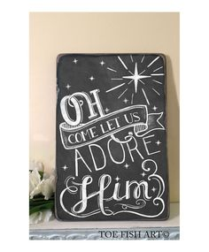 Oh Come Let Us Adore Him Christmas Chalkboard