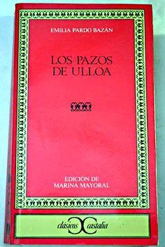 Los pazos de Ulloa/Pardo Bazán, Emilia