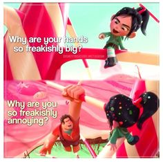 Ralph and Vanellope - one of my fave quotes. xD