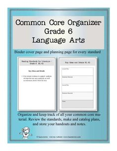 Common Core Organizer - Sixth Grade Language Arts