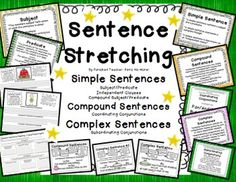 Sentence Stretching! Writing Simple, Compound, and Complex