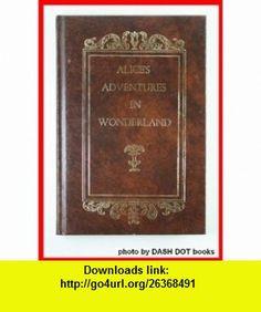 Alices Adventures in Wonderland Lewi Carroll, John Tenniel ,   ,  , ASIN: B000GPU4MI , tutorials , pdf , ebook , torrent , downloads , rapidshare , filesonic , hotfile , megaupload , fileserve
