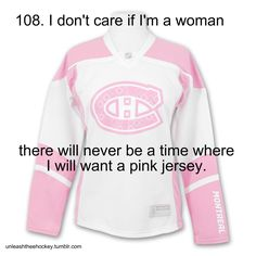 However, I have no objections to glow-in-the-dark jerseys. (It's actually not so much the pink that offends me -- it's the Habs logo.)