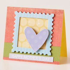 Create a Fun Frame  Design by Erin Clarkson  Erin created interesting dimension by adding a border and heart accents. A diminutive size, subdued colors, and patterned papers make this a fun-loving card for any mother.