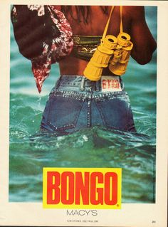 Girls who wore Bongo Jeans were adventurers. | 10 Bongo Jeans Ads That Will Make You Nostalgic For '90s Denim
