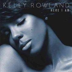 Kelly Rowland - Here I Am