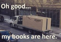 Books are here! Books are here! Book Memes, Book Quotes, Humor Books, Reading Quotes, Wisdom Quotes, Quotes Quotes, Motivational Quotes, Life Quotes, Inspirational Quotes