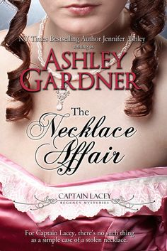 The Necklace Affair - Captain Lacey Regency Mysteries, #4.5 - 2005