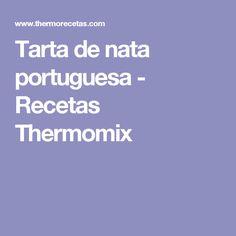 Tarta de nata portuguesa - Recetas Thermomix
