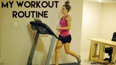 Ashley's Green Life: My Workout Routine