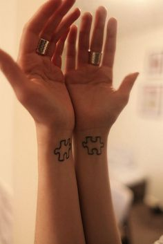 It would be cool to have a tatt of a puzzle on your wrist and then your best friend have another puzzle piece that would fit together
