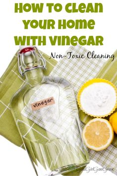 How to Clean Your Home with Vinegar GoodGirlGoneGreen.com #nontoxic #safe #cleaning #nontoxiccleaning