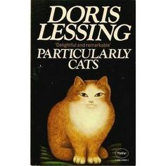 Particularly Cats by Doris Lessing