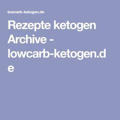 Rezepte ketogen Archive - lowcarb-ketogen.de