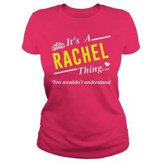 I Love Its a RACHEL thing T shirts