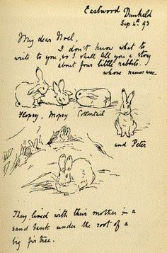 Beatrix Potter original illustration of the Tale of Peter Rabbit in a letter to her young friend Noel. Tales Of Beatrix Potter, Beatrix Potter Illustrations, Book Illustrations, Alfabeto Animal, Beatrice Potter, Peter Rabbit And Friends, Bunny Art, Thing 1, Oeuvre D'art