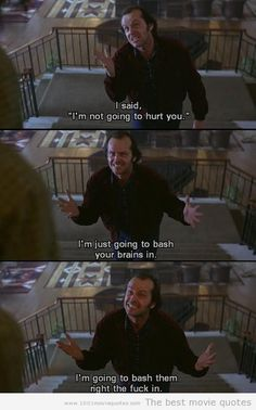 The Shining (1980) - movie quote