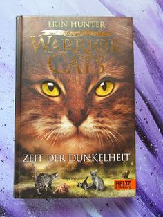 Sometimes It's Wonderland.: [Rezension] Erin Hunter - Warrior Cats, Zeit der D...