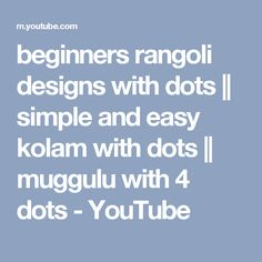 beginners rangoli designs with dots || simple and easy kolam with dots || muggulu with 4 dots - YouTube