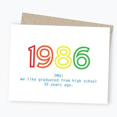"Spread a little cheeky fun when you share this card with all your ""old friends"" during this special 30th High School Reunion year. This sentiment is drawn from my own life's experience :) Rich and col                                                                                                                                                     More"