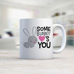 Some Bunny Loves You MUG (b) - Kalilaine Creations