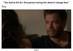 Ziva: but I loved him