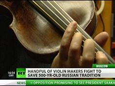 Strings Attached: Saving 500-year-old art of violin making