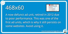 This was the size of the very first online banner ad, and it was called just that - a banner. You still see these around sometimes, but they really don't perform very well.  #DigitalMarketing   #OnlineAdvertising   #DisplayAdvertising