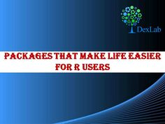 That is why we discovered a list of packages for R users that help save their time as well as efforts. To learn more about these nifty packages read the latest blog from DexLab Analytics, the premiere #R #language #training #institute.