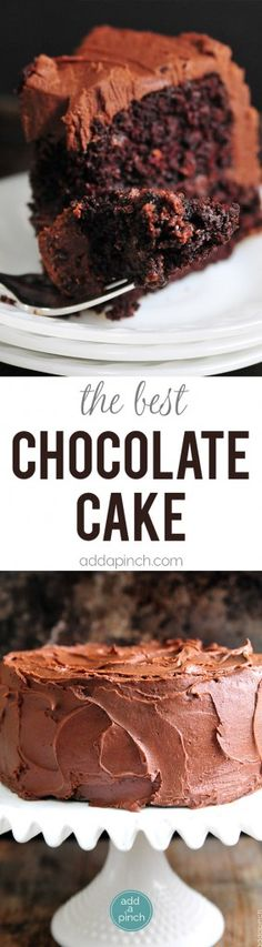 The Best Chocolate Cake recipe with decadent Chocolate Frosting that will quickly become your favorite! // addapinch.com