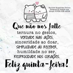 Quinta feira Portuguese Quotes, Peanuts Comics, Amanda, Days Of Week, Humility, Positive Messages, Scrapbooks, Pictures