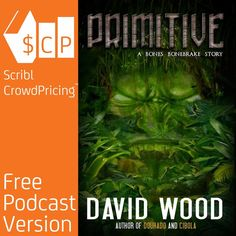 "'Primitive by David Wood' It is a myth out of history, spawned by Native American lore and the stories of Spanish Explorers. But what if the legends are true? Former Navy SEAL turned treasure hunter Uriah ""Bones"" Bonebrake sets off on his first solo adventure in this action-packed novella."