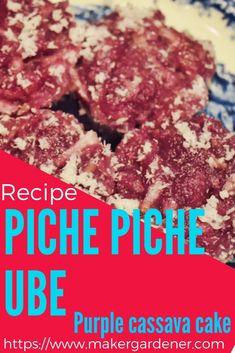 How to make piche piche ube dessert. A filipino cassava based dessert with ube (purple yam) as colouring. it steam rather than bake. This recipe uses fresh grated cassava. #pichepicheube #cassavarecipe #steamedcassava