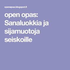 open opas: Sanaluokkia ja sijamuotoja seiskoille