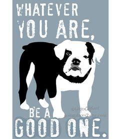 English Bulldog Art Print with Quote by Abraham Lincoln... for a dog-themed boy's nursery.