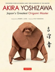 """As I fold, Yoshizawa Sensei is telling me 'Too much detail, let the paper express the essence.' He is trying to let me hear the silence in my creations. I can only dream of succeeding like he did."" —Bernie Peyton, author of Eco-Origami and curator of Origami Universe"