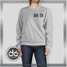 Sweatshirt OH OK Custom Sweatshirt Womens Sweater Mens