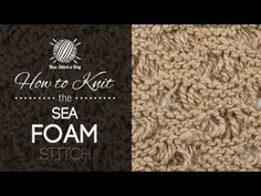 The Sea Foam Stitch :: Knitting Stitch #181 :: New Stitch A Day