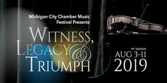 The Michigan City Chamber Music Festival (MCCMF) is about to kick off its season, August The concert City Events, Michigan City, Concerts, Indiana, Entertainment, Neon Signs, News, Music, Musica