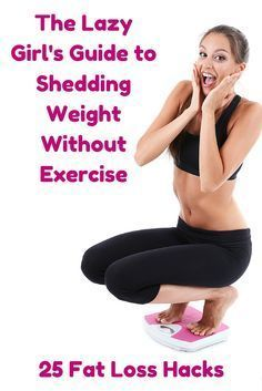 25 fat loss hacks to help you lose weight without setting foot in a gym or exercising that really work! http://upcominghealth.com/lose-weight-without-exercise