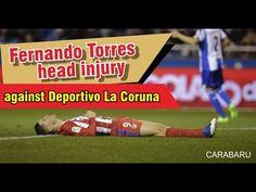 Fernando Torres injury in the head as against Deportivo La Coruna