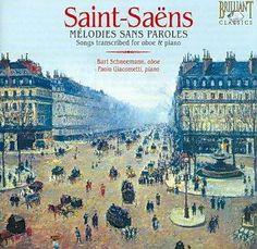 Bart Schneemann - Saint-Saens: Melodies Sans Paroles