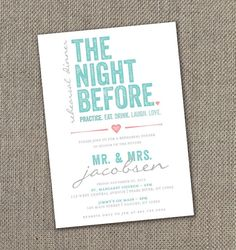 Cute invites--- Etsy listing at http://www.etsy.com/listing/161925601/the-night-before-rehearsal-dinner
