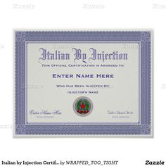 Italian by Injection Certification Funny Poster