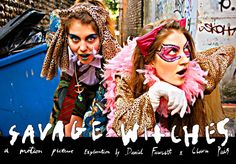 SAVAGE WITCHES - Directed by Daniel Fawcett & Clara Pais / UK / 2012 / Experimental / 70mins / New York Premiere