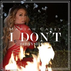 Red hot! On Monday Mariah Carey took to Instagram to tease her new single, I Don't, four days ahead of its release